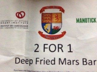 Hmmm, Ottawa Heart Institute and Deep Fried Mars Bars... is it just me who thinks this is a strange combination???